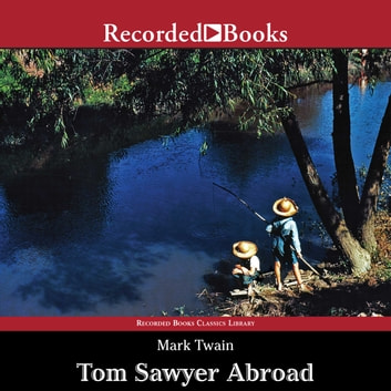 Tom Sawyer Abroad audiobook by Mark Twain