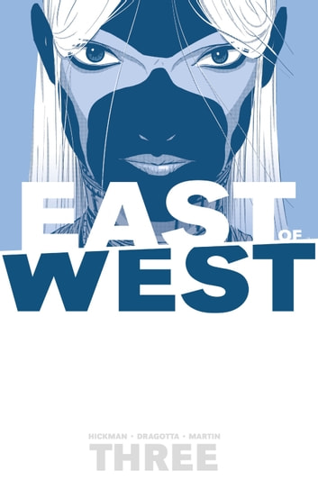 East Of West, Vol. 3 ebook by Jonathan Hickman,Nick Dragotta