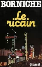 Le ricain ebook by Roger Borniche