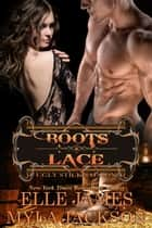 Boots & Lace ebook by Myla Jackson, Elle James