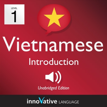 Learn Vietnamese - Level 1: Introduction to Vietnamese