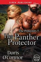 Her Panther Protector ebook by Doris O'Connor