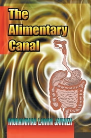 The Alimentary Canal ebook by Muhammad Lamin Janneh