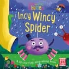 Incy Wincy Spider - A baby sing-along book ebook by Pat-a-Cake, Richard Merritt