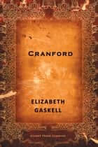 Cranford ebook by Elizabeth Gaskell