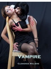 Vampire Lust: From the Devoured series ebook by Clemence Moliere