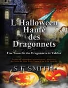 L'Halloween Hanté des Dragonnets ebook by S.E. Smith
