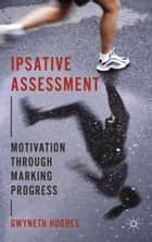 Ipsative Assessment ebook by G. Hughes