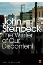 The Winter of Our Discontent ebook by John Steinbeck