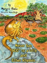 "Never Say, ""Boo!"" To A Frilly ebook by Finke, Margot"