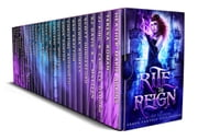 Rite to Reign: a Limited Edition Urban Fantasy Collection ebook by Heather Marie Adkins, Teresa Roman, JJ King,...