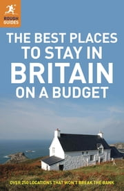 The Best Places to Stay in Britain on a Budget ebook by Helena Smith