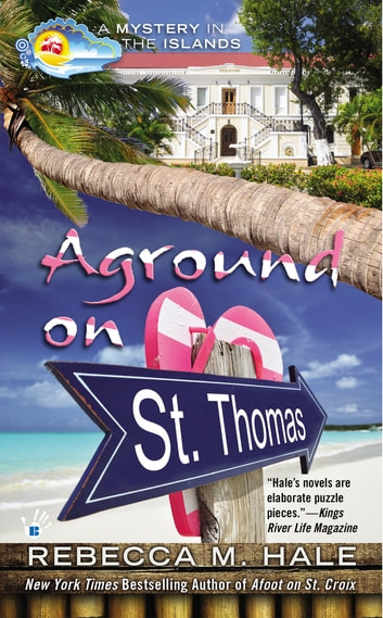 Aground on St. Thomas ebook by Rebecca M. Hale