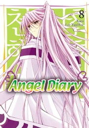 Angel Diary, Vol. 8 ebook by YunHee Lee,Kara
