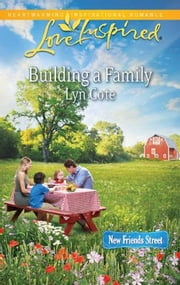 Building a Family ebook by Lyn Cote