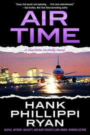 Air Time - A Charlotte McNally Novel ebook by Hank Phillippi Ryan