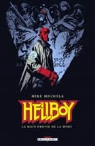 Hellboy T04 - La main droite de la mort eBook by Mike Mignola