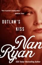 Outlaw's Kiss ebook by Nan Ryan