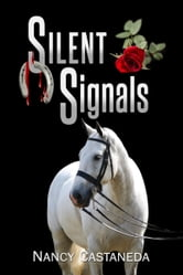 Silent Signals ebook by Nancy Castaneda