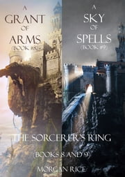 Sorcerer's Ring Bundle (Books 8-9) ebook by Morgan Rice