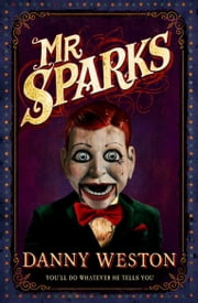 Mr Sparks ebook by Danny Weston