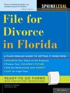 How To File For Divorce In Florida ebook by Haman,Edward
