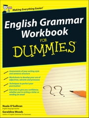 English Grammar Workbook For Dummies ebook by Nuala O'Sullivan,Geraldine Woods