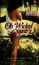 Oh Wicked Country ebook by Anon Anonymous