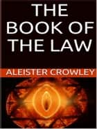 The book of the law ebook by Aleister Crowley