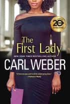 The First Lady ebook by Carl Weber