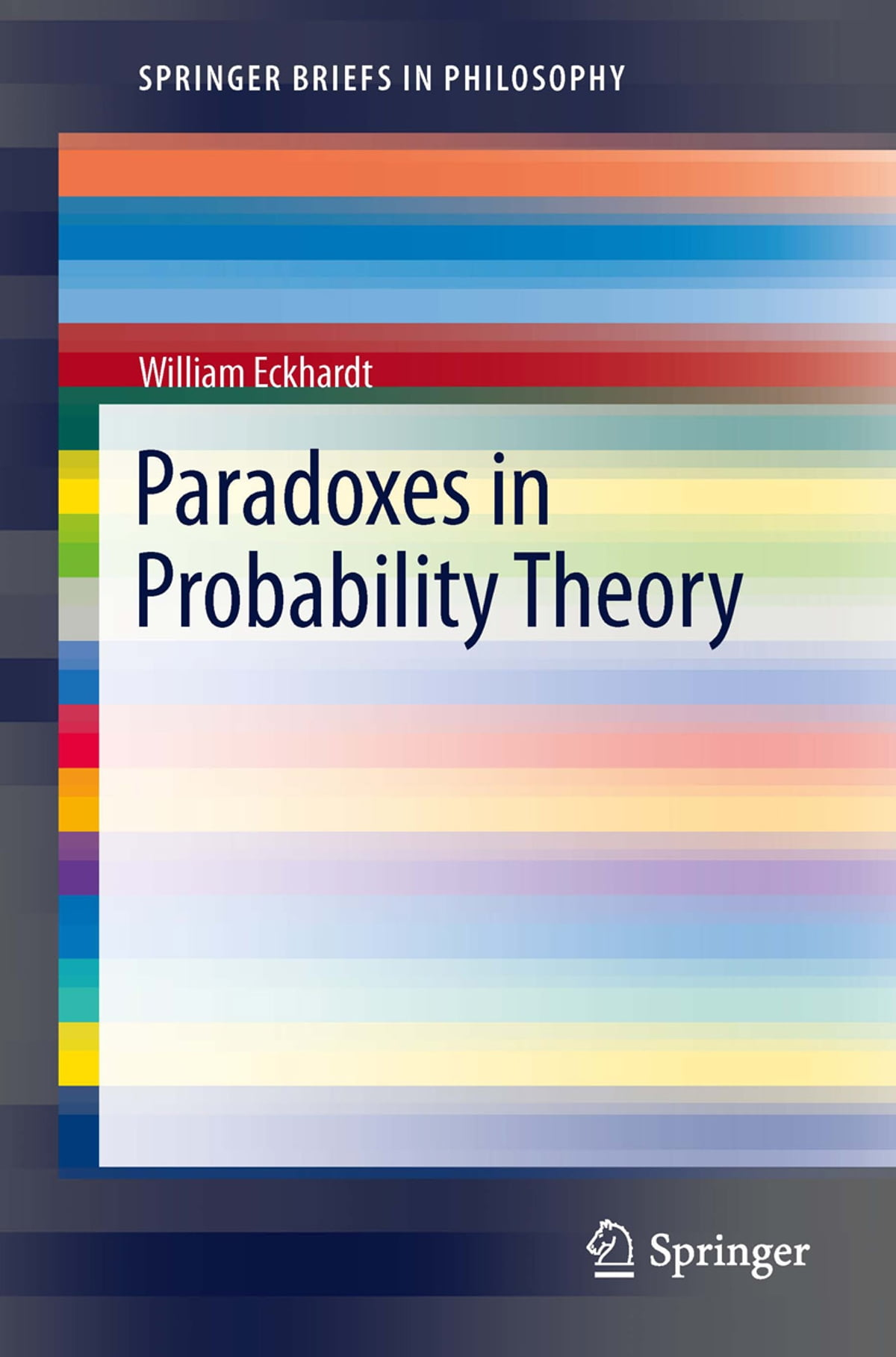 Paradoxes in probability theory ebook by william eckhardt paradoxes in probability theory ebook by william eckhardt 9789400751408 rakuten kobo fandeluxe Choice Image