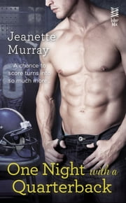 One Night with a Quarterback ebook by Jeanette Murray