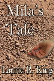 Mila's Tale ebook by Laurie R. King