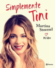 Simplemente Tini ebook by Kobo.Web.Store.Products.Fields.ContributorFieldViewModel
