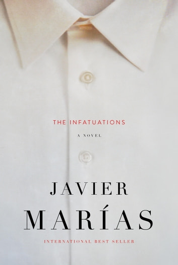 The Infatuations ebook by Javier Marias