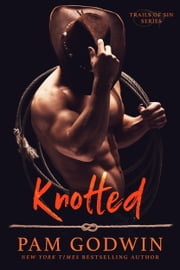 Knotted ebook by Pam Godwin