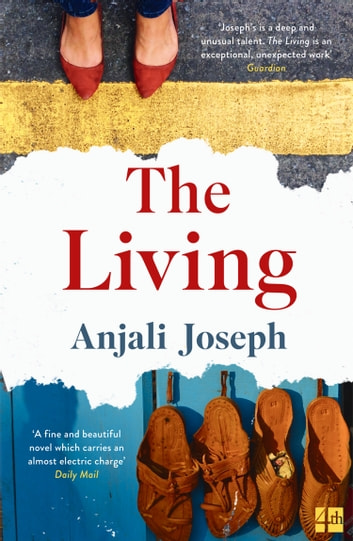 The Living ebook by Anjali Joseph