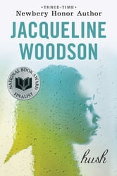 Hush ebook by Jacqueline Woodson
