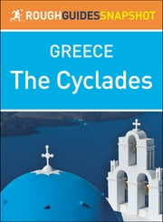 The Cyclades (Rough Guides Snapshot Greece) ebook by Rough Guides