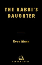 The Rabbi's Daughter ebook by Reva Mann