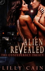Alien Revealed ebook by Lilly Cain