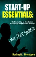 Start-Up Essentials ebook by Rachael L Thompson