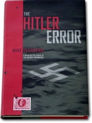 The Hitler Error ebook by Mike Slosberg
