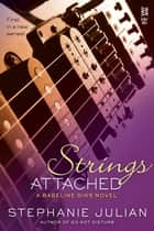 Strings Attached ebook by Stephanie Julian