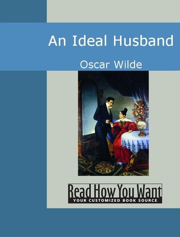 An Ideal Husband ebook by Wilde,Oscar