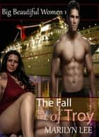 The Fall of Troy eBook by Marilyn Lee