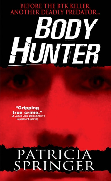 Body Hunter ekitaplar by Patricia Springer