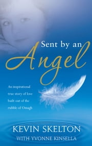 Sent by and Angel ebook by Kevin Skelton