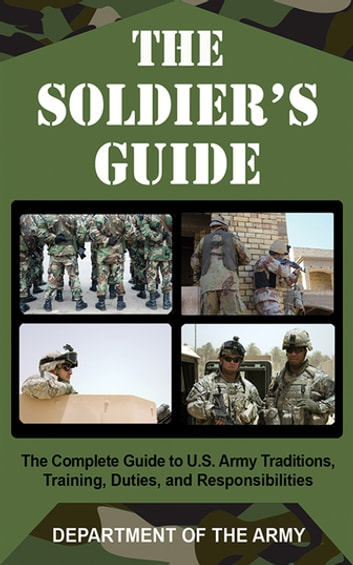 The Soldiers Guide Ebook By Army 9781628731996 Rakuten Kobo