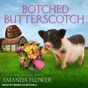 Botched Butterscotch audiobook by Amanda Flower